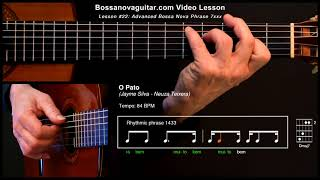 O Pato - Bossa Nova Guitar Lesson #22: Advanced Phrase 7xxx