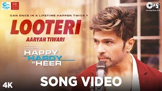 Happy Hardy And Heer | Looteri Official Song | Starring Himesh Reshammiya, Sonia Mann