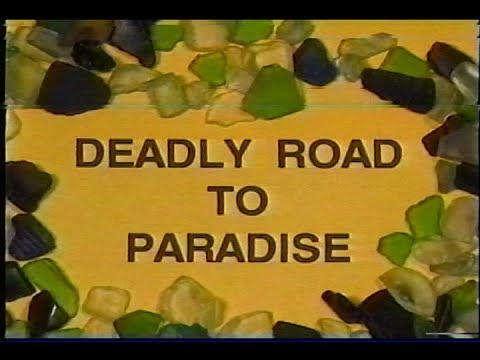 Deadly Road to Paradise