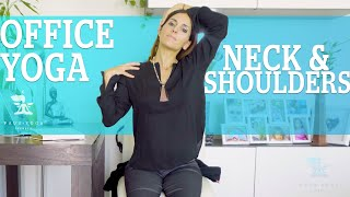 OFFICE YOGA SERIES- 5 MINUTES- NECK & SHOULDERS