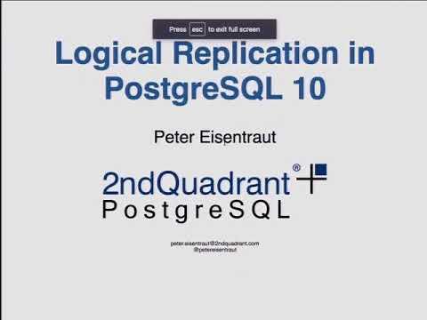 Peter Eisentraut: Logical Replication in PostgreSQL 10 - PGCon 2017