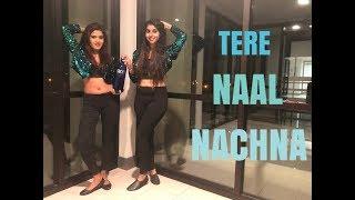 TERE NAAL NACHNA | Nawabzaade | Amrita & Raveena's Dance | Athiya Shetty | Badshah | Sunanda S