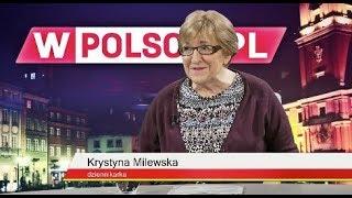 Wieczór wPolsce.pl: Aleksandra Jakubowska rozmawiała z Krystyną Milewską, dziennikarką.