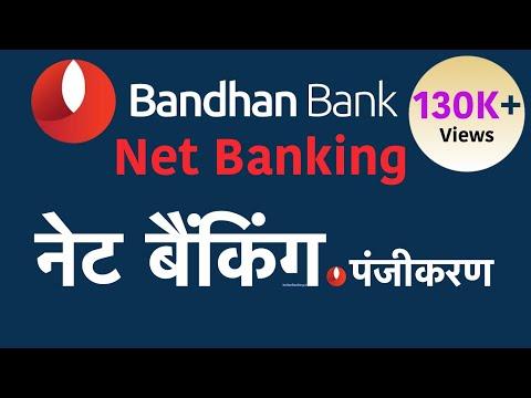 Bandhan Bank Net Banking Registration     Bandhan Bank   HOW TO   