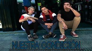 NUESTRA CONDICIÓN | (Oficial Video) thumbnail