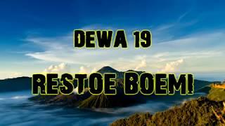 Dewa 19 - Restoe Boemi [Lirik]