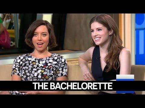 Anna Kendrick and Aubrey Plaza talk 'The Bachelorette'