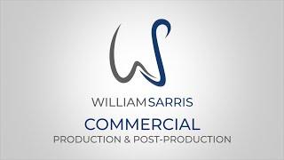 William Sarris - Commercial Production Reel