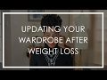 New Body, New Wardrobe: Clothes To Keep After Weight Loss