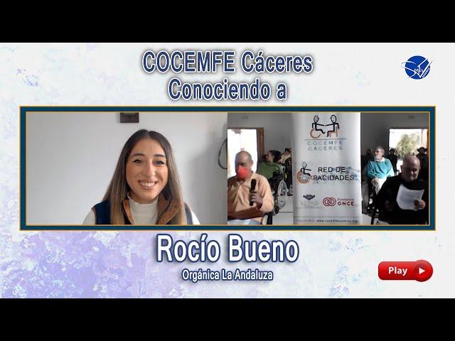 COCEMFE Cáceres. Conociendo a Rocío Bueno