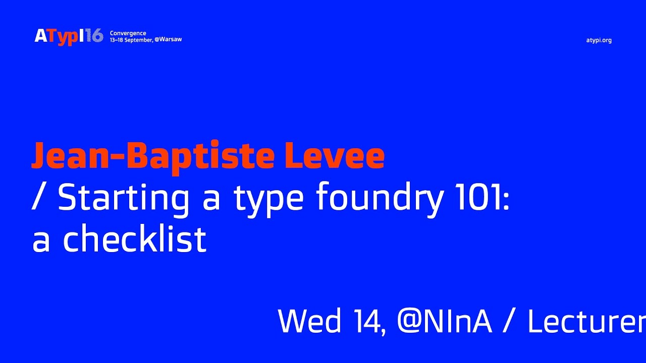 Starting a type foundry 101: a checklist — ATypI
