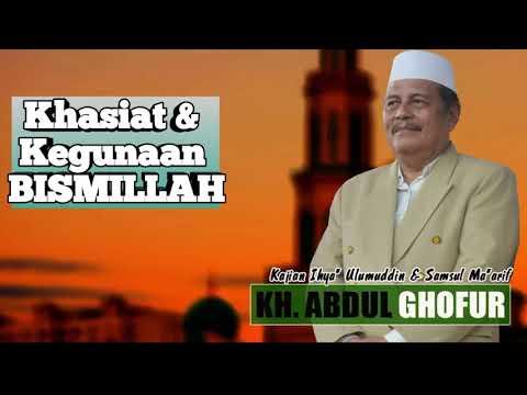 Kajian Khasiat Bismillah l KH ABDUL GHOFUR
