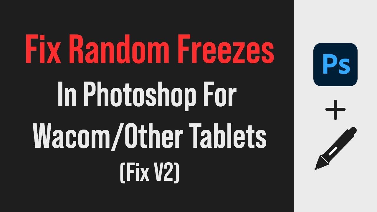 Photoshop freezes and hangs when using a Wacom tablet (fix 2019)