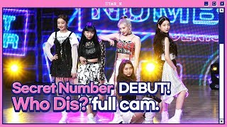 Download lagu Secret Number - Who Dis? (Stage full cam.)