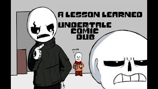 A Lesson Learned (Undertale Comic Dub)