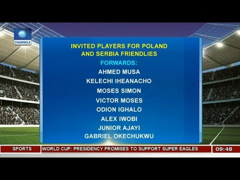 A Look Into Invited Players For Poland,Serbia Friendlies Pt.2 |Sports This Morning|