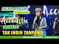 CAMPUR ACCOUSTIC HERBANGIN #5 - JIHAN AUDY - TAK INGIN TANPAMU