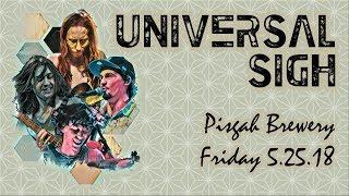 Universal Sigh at Pisgah Brewing Company 5-25-2018