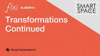 Transformations Continued: Algebra I Video Lesson