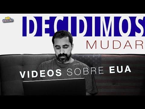 MUDANCA: VIDEOS NO YOUTUBE SOBRE A MINHA VIDA NOS EUA