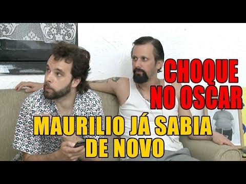 CHOQUE NO OSCAR: Maurilio já sabia de novo