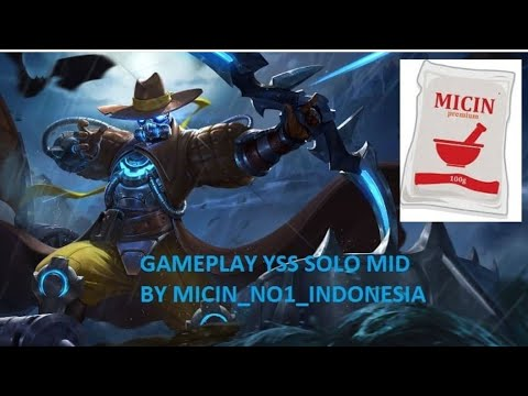 GAMEPLAY YSS SOLO MID BY MICIN NO 1 INDONESIA