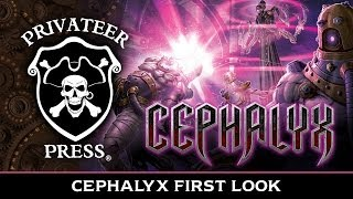 Cephalyx First Look