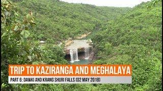 Krang Shuri | Dawki River | Meghalaya | Part 6 - Vacation 2018