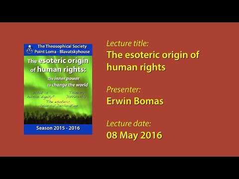 The Esoteric Origin of Human Rights (Lecture TSPL)