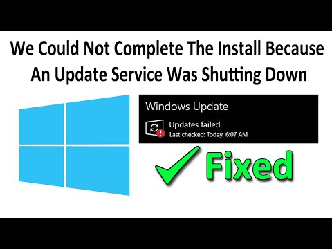 Fix We Could Not Complete The Install Because An Update Service Was Shutting Down in Windows 10