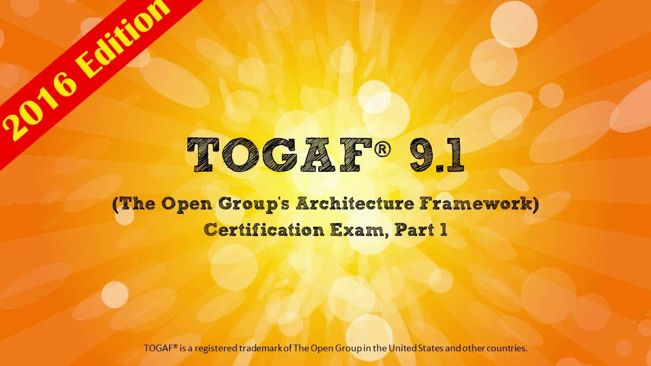 Become A Certified Enterprise Architect Togaf 9 1 Part 1 Course
