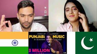 Reaction : Punjabi Music \u0026 Extra Marital Affair | Stand-up Comedy | Munawar Faruqui