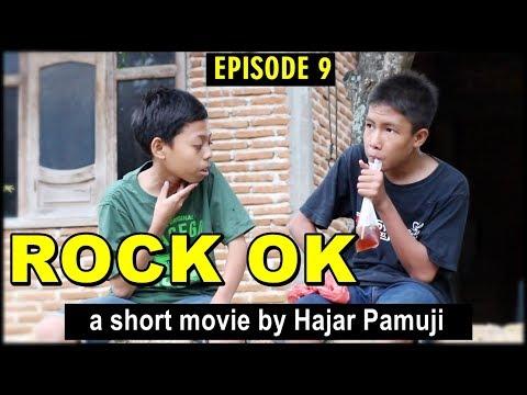 Rock OK (Eps 9 Film Pendek Hajar Pamuji)
