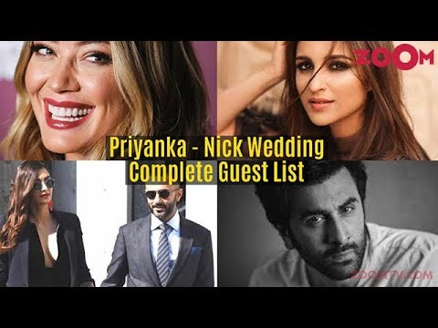 Priyanka Chopra & Nick Jonas Wedding - Complete Guest List