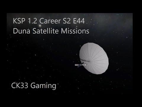 KSP 1.2 Career S2 E44 Duna Satellite Missions
