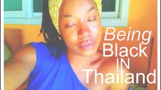 Black In Thailand..Traveling While Black..Being Black In Asia..Black Girl Traveling