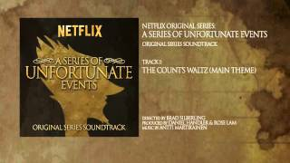 Netflix: A Series Of Unfortunate Events (Leaked Theme)