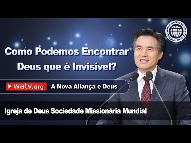 A Nova Aliança e Deus   Igreja de Deus, IDDSMM, Ahnsahnghong, Deus Mãe