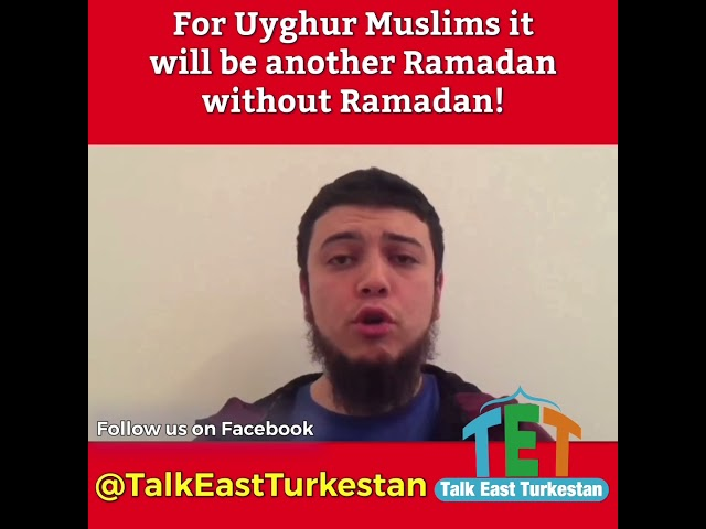 Uyghur | There will be a Ramadan without Ramadan