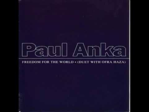 Paul Anka & Ofra Haza  - Freedom for the world