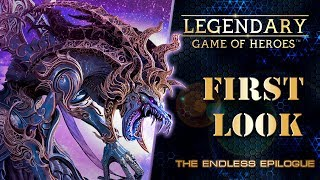 Legendary: Game of Heroes - First Look #15 - The Endless Epilogue