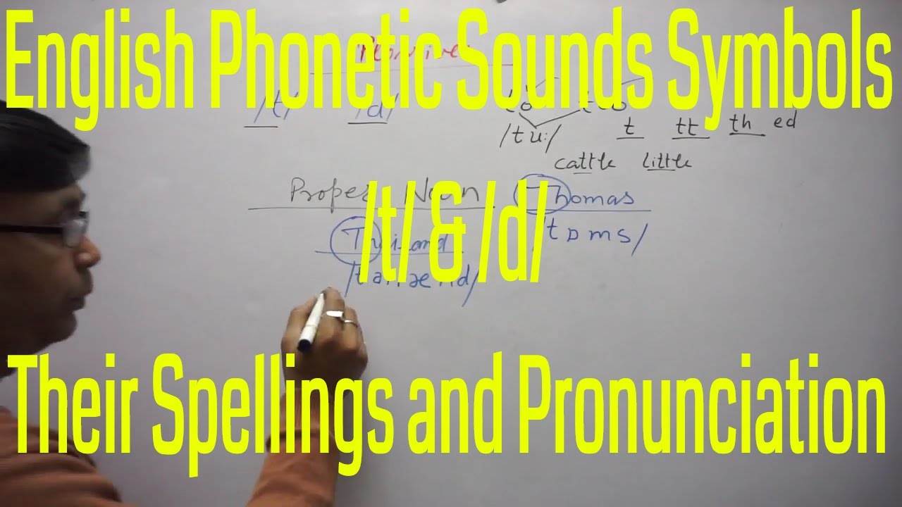 English Phonetic Sound Symbols T D And Their Spellings And