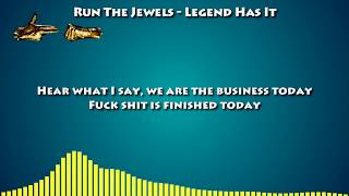 Run the Jewels - Legend Has It [LYRICS]