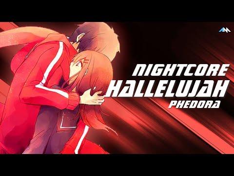 Nightcore - Hallelujah [Phedora] (Rock Ver.)