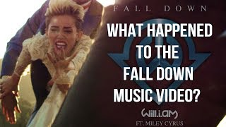 What Happened To The Fall Down Music Video Miley Cyrus Will I Am