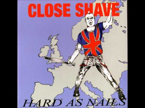 Close Shave - Hard as Nails (FULL ALBUM) - 1990
