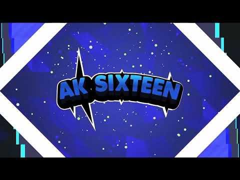 My Frist Intro. AK Sixteen