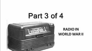 Compilation of World War II Radio Broadcasts: Part 3