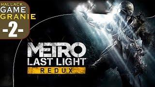 Metro last light - kontynujemy przygodę - Na żywo