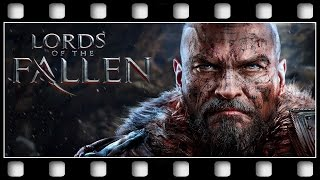 """Lords Of The Fallen """"THE MOVIE"""" [GERMAN/PC/1080p/60FPS]"""